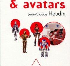 """iim institut internet multimedia le web 2009 robots avatars 235x222 - Jean-Claude Heudin, directeur du laboratoire de recherche de l'IIM publie """"Robots et avatars"""""""