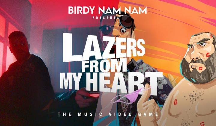 Lazers - BIRDY NAM NAM - Lazers From My Heart, le jeu vidéo en musique